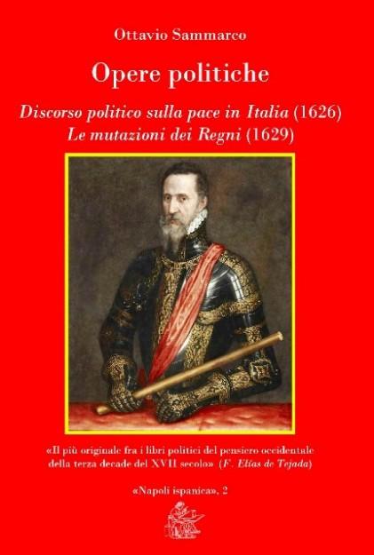 Tradizione: Ottavio Sammarco, la Napoli Ispanica contro Machiavelli